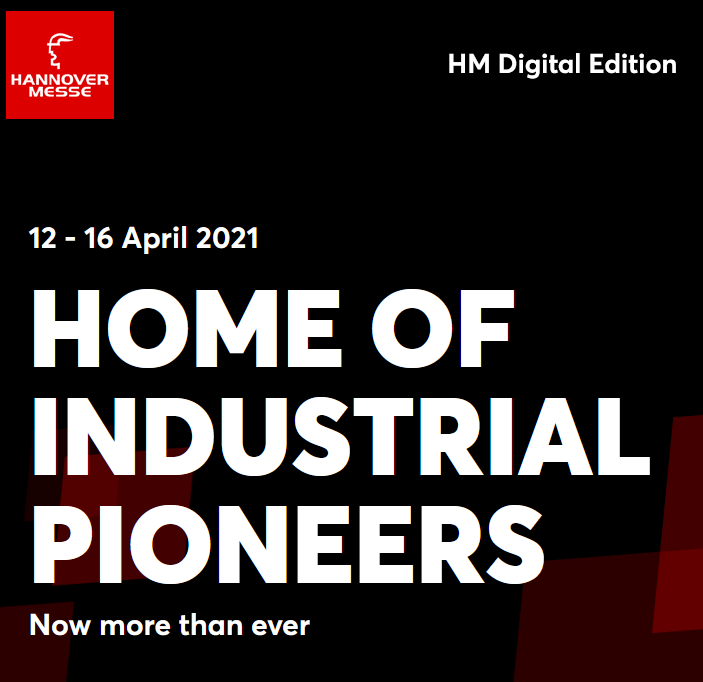 HANNOVER MESSE Digital Edition (12–16 April 2021): The Home of Industrial Pioneers